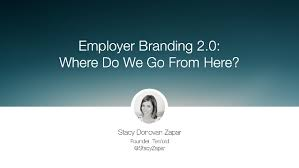 employer branding 2 0 where do we go from here talent connect 2016