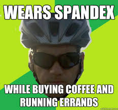 Spandex Meme - wears spandex while buying coffee and running errands angry