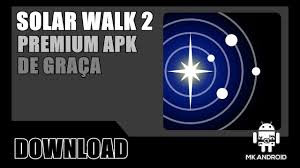 solar 2 apk solar walk 2 premium de graça