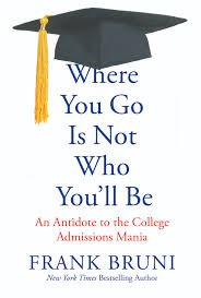why do you want to attend this college essay sample the college you go to may not matter as much as you think here now book excerpt where you go is not who you ll be