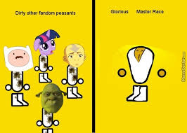 X All The Things Meme Generator - the glorious x gaming master race dirty other fandom peasants