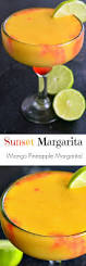 mango margarita recipe sunset margarita mango pineapple margarita will cook for smiles