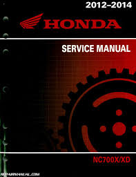 2012 2015 honda nc700x xd motorcycle service manual by