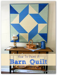 Barn Quilt Art How To Paint A Barn Quilt For Your Home Barn Quilts Barn And