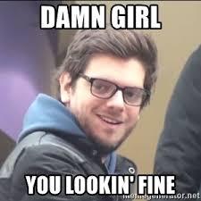 Damn Girl Meme - damn girl meme generator
