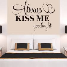 Love Good Night Quotes by Aliexpress Com Buy Boutique Always Kiss Me Good Night Quote