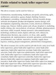 Sample Resume For Teller Position by Resume Examples For Bank Teller Supervisor Contegri Com
