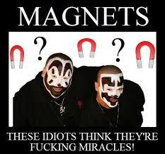 Icp Magnets Meme - that song makes me chuckle haha humor pinterest insane