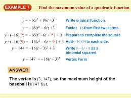 find the maximum value of a quadratic function 5 guided practice for examples 6 and 7 write the quadratic function in vertex form