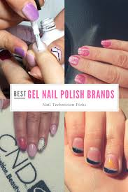 best gel nail polish brands nail technician picks