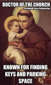Anthony Meme - 15 catholic memes from catholic gag