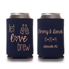 koozie wedding favor personalized let brew bridal wedding yourethatgirldesigns