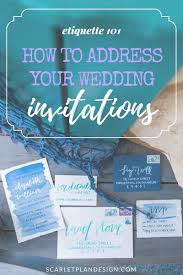 how to address your wedding invitations wedding invitation