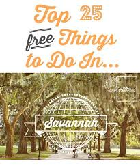 home depot sprng black friday savannah 31419 top 25 free things to do in savannah southern savers