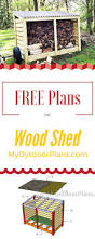 easy to follow and free firewood storage shed plans learn how to