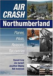 air crash northumberland general history amazon co uk russell