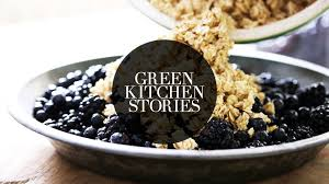 Green Kitchen by Baked Blackberry U0026 Blueberry Crumble Green Kitchen Stories Youtube