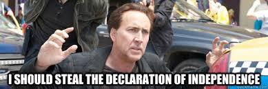 Sudden Realization Meme - i should steal the declaration of independence sudden