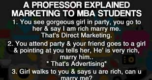 Mba Meme - a professor explained marketing to mba students meme collection