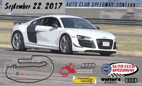 so cal audi audi socal auto speedway sep 17 info on sep 22 2017