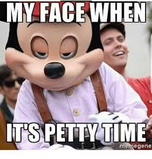 Gene Meme - my face when petty time meme gene meme on me me