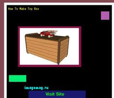 Make Your Own Toy Chest by Woodworking Projects Toy Box 113712 The Best Image Search
