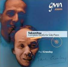 takemitsu paul crossley 2 complete works for solo piano cd