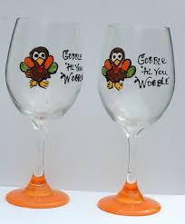 thanksgiving gobble orange thanksgiving gobble til you wobble turkey wine glasses set