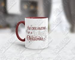 i m dreaming of a i m dreaming of a white christmas cut file in svg eps dxf jpeg