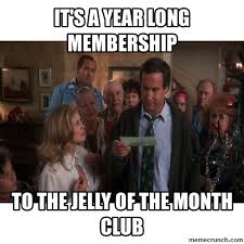 Club Meme - jelly of the month club meme dubsism