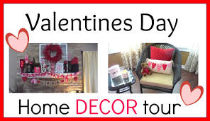valentines day home decorations valentines day home decor tour youtube