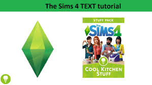 the sims 4 text tutorial cool kitchen stuff pack youtube