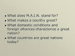 what country makes what does m a i n stand for what makes a country great