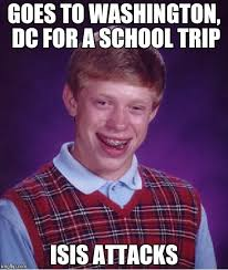 School Trip Meme - bad luck brian meme imgflip