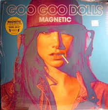 Magnetic Album Goo Goo Dolls Magnetic Vinyl Lp Album At Discogs