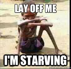 Starving Child Meme - list of synonyms and antonyms of the word starving meme
