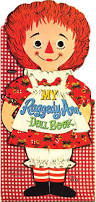 321 best raggedy ann u0026 andy images on pinterest raggedy ann rag
