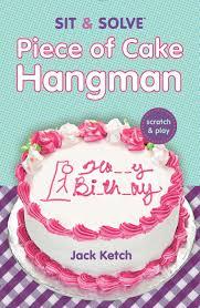 sit u0026 solve piece of cake hangman sit u0026 solve series jack