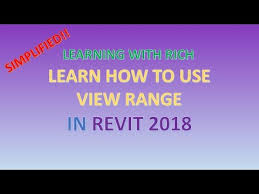 revit tutorial view range general revit how to use view range in revit 2018 learning with rich