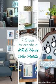 7 steps to create your whole house color palette house color