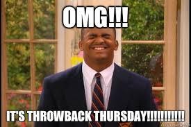 Throwback Thursday Meme - omg it s throwback thursday carlton quickmeme