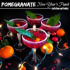 Punch Our Favorite Martini Recipes Pomegranate New Year S Punch With Rum And Vodka Drinks