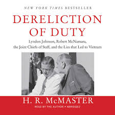dereliction of duty lyndon johnson robert mcnamara the joint