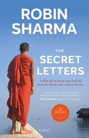 the monk who sold his review the secret letters of the monk who sold his by robin s sharma