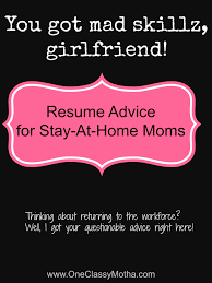 Sample Resume For Mom Returning To Work by Cover Letter Stay At Home Mom Reentering The Workforce Cover