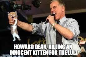 Howard Meme - howard dean imgflip