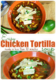 cooking light chicken tortilla soup easy chicken tortilla soup recipe made in minutes easy light fit