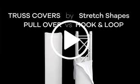 pull over truss covers stretch shapes