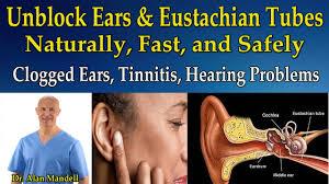 light headed ears ringing unblock ears and eustachian tubes naturally clogged ears tinnitis