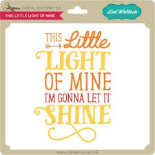 This Little Light Of Mine Blog Tuesday Freebie And New In Shop Lori Whitlock